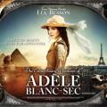 """""""Адел и проклятието на пирамидите"""" (""""The Extraordinary Adventures of Adelle Blanc-Sac"""")"""