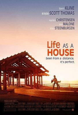 """""""Къщата на моя живот"""" (""""Life as a House"""")"""