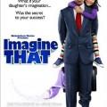 """""""Представи си това"""" (""""Imagine That"""")"""