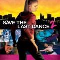 """""""Запази последния танц 2"""" (""""Save the Last Dance 2"""")"""