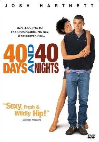 """""""40 дни и 40 нощи"""" (""""40 Days and 40 Nights"""")"""