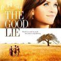 """""""Добрата лъжа"""" (""""The Good Lie"""")"""