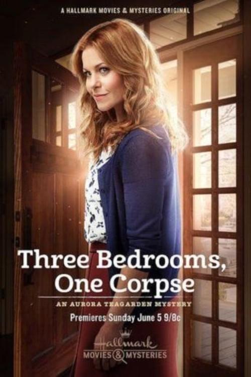 "Мистериите на Аурора Тийгардън: Труп в спалнята (""Aurora Teagarden Mystery: Three Bedrooms, One Corpse"")"