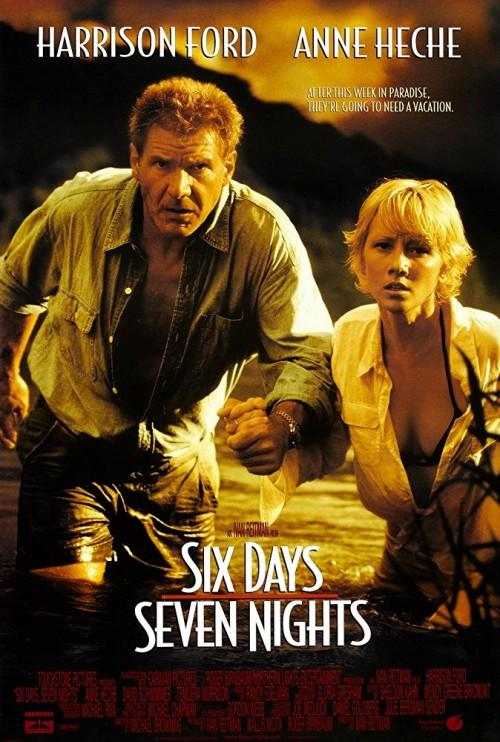 """Шест дни, седем нощи (""""Six Days, Seven Nights"""")"""